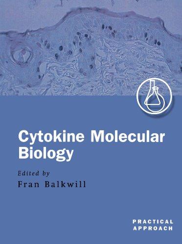 Cytokine Molecular Biology: A Practical Approach (The Practical Approach Series): Balkwill, Fran (...
