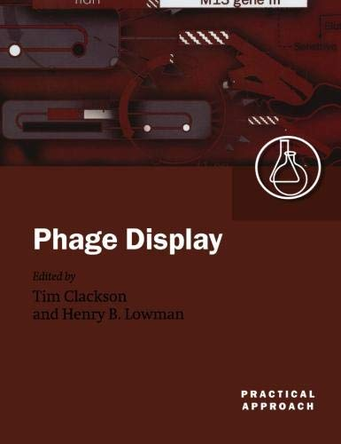 Phage Display: A Practical Approach (The Practical
