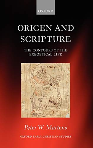 9780199639557: Origen and Scripture: The Contours of the Exegetical Life