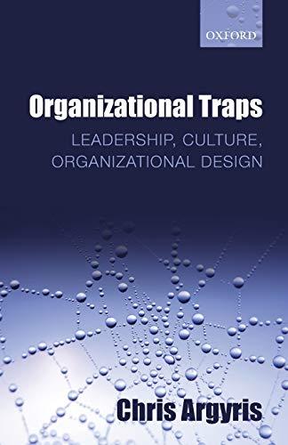 9780199639649: Organizational Traps: Leadership, Culture, Organizational Design