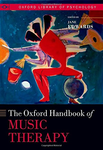 9780199639755: The Oxford Handbook of Music Therapy (Oxford Handbooks)
