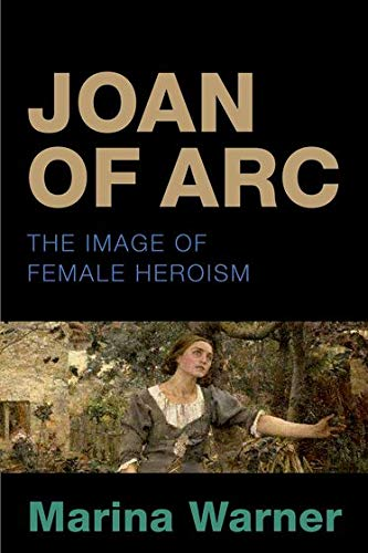 9780199639939: Joan of Arc: The Image of Female Heroism