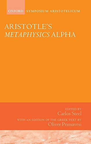 9780199639984: Aristotle's Metaphysics Alpha: Symposium Aristotelicum