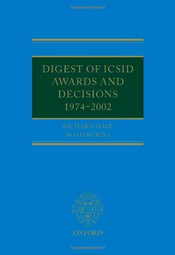 Digest of ICSID Awards and Decisions: 1974-2002: Richard Happ