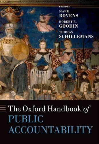 The Oxford Handbook of Public Accountability (Oxford Handbooks): Oxford University Press
