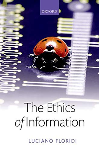 9780199641321: The Ethics of Information