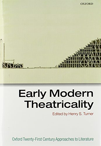 9780199641352: Early Modern Theatricality (Oxford 21st Century Approaches to Literature)