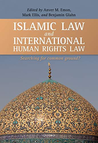 9780199641444: Islamic Law and International Human Rights Law