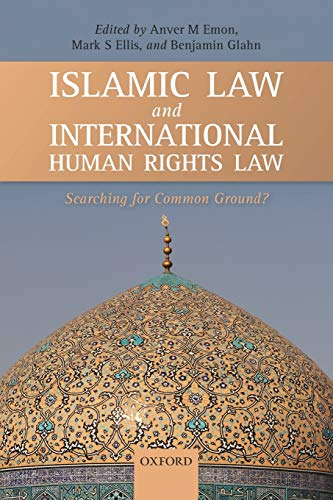 9780199641451: Islamic Law and International Human Rights Law