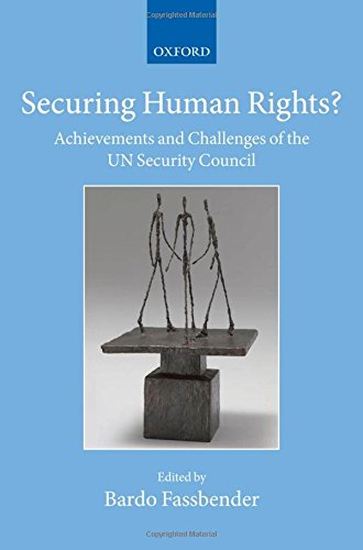 9780199641499: Securing Human Rights?: Achievements and Challenges of the UN Security Council