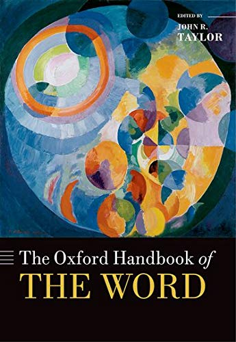 9780199641604: The Oxford Handbook of the Word (Oxford Handbooks)