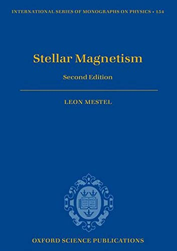 9780199641741: Stellar Magnetism: Second Edition