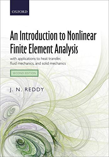 9780199641758: An Introduction to Nonlinear Finite Element Analysis: with applications to heat transfer, fluid mechanics, and solid mechanics
