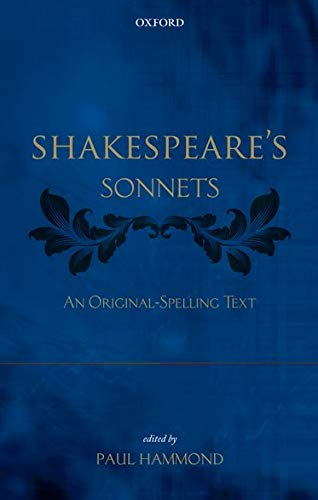 9780199642076: Shakespeare's Sonnets: An Original-Spelling Text