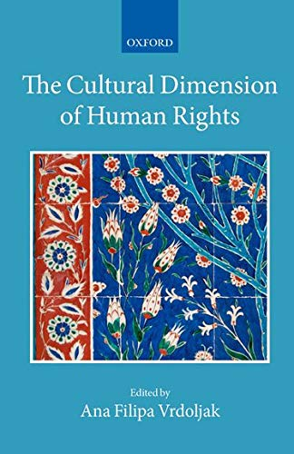 9780199642120: The Cultural Dimension of Human Rights (Collected Courses of the Academy of European Law)