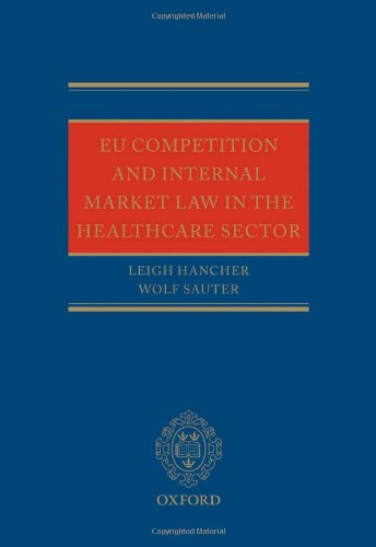 9780199642175: EU Competition and Internal Market Law in the Healthcare Sector