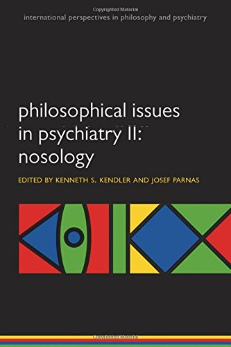 9780199642205: Philosophical Issues in Psychiatry II: Nosology