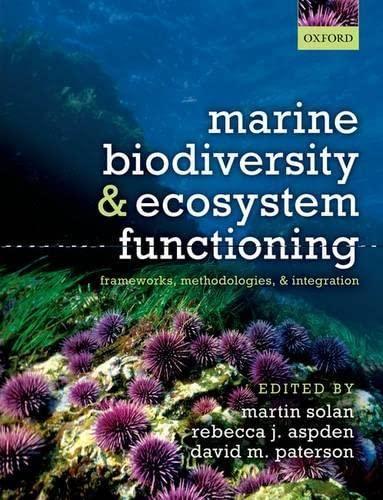 9780199642250: Marine Biodiversity and Ecosystem Functioning: Frameworks, methodologies, and integration