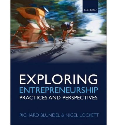 9780199642328: Exploring Entrepreneurship: Practices & Perspectives