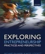 EXPLORING ENTREPRENEURSHIP - PRACTICES AND PERSPECTIVES: BLUNDEL, RICHARD AND