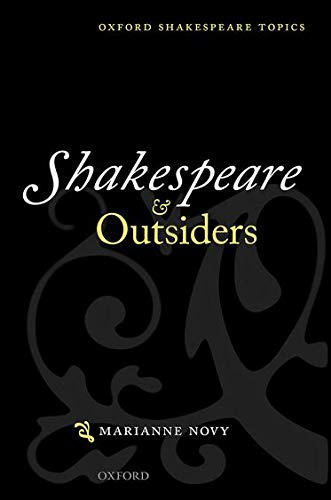 9780199642366: Shakespeare and Outsiders