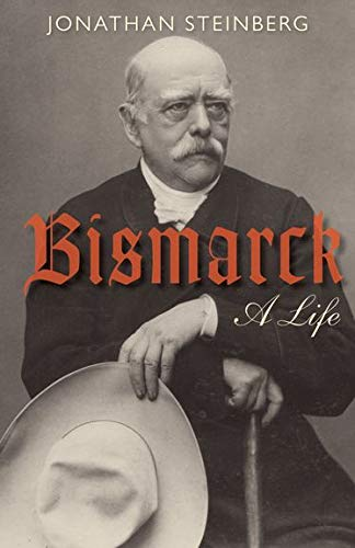 9780199642427: Bismarck: A Life