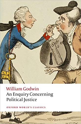 9780199642625: Oxford World's Classics: Enquiry Concerning Politic Justice (World Classics)