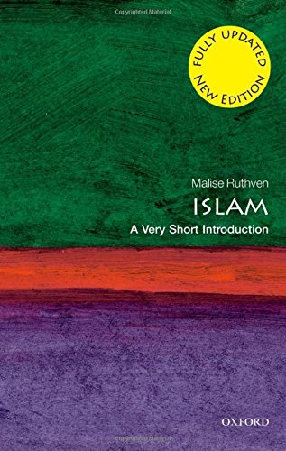 Islam: A Very Short Introduction: Malise Ruthven