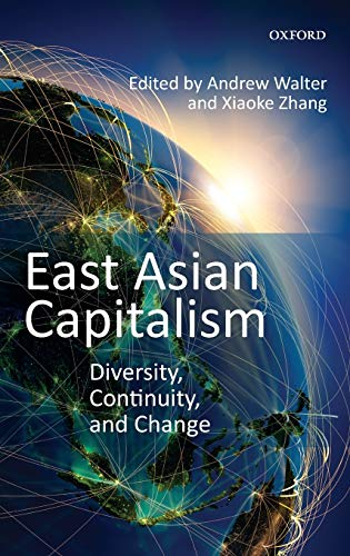 9780199643097: East Asian Capitalism: Diversity, Continuity, and Change