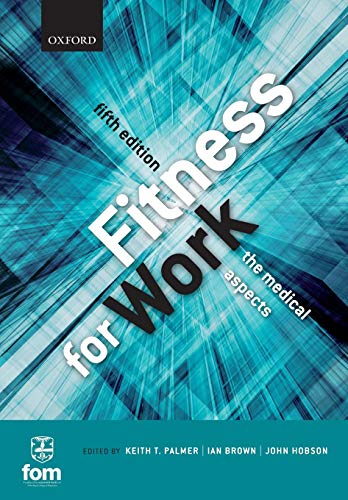 9780199643240: Fitness for Work: The Medical Aspects