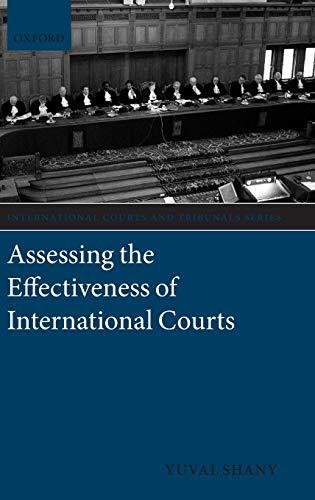 9780199643295: Assessing the Effectiveness of International Courts (International Courts and Tribunals (Hardcover))