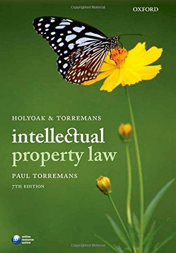 9780199643318: Holyoak and Torremans Intellectual Property Law
