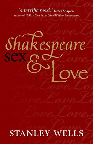 9780199643974: Shakespeare, Sex, and Love