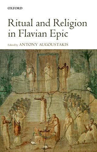 9780199644094: Ritual and Religion in Flavian Epic