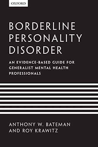 9780199644209: Borderline Personality Disorder: An evidence-based guide for generalist mental health professionals