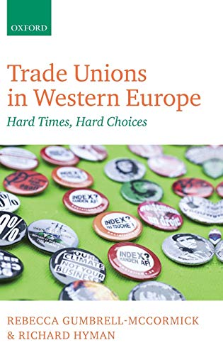 9780199644414: Trade Unions in Western Europe: Hard Times, Hard Choices