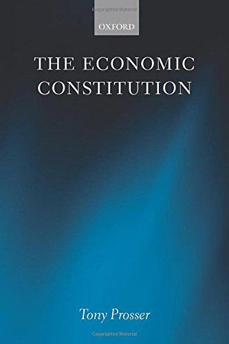 9780199644537: The Economic Constitution