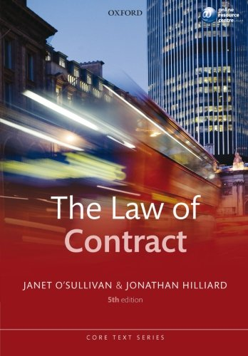 The Law of Contract (Core Text): O'Sullivan, Janet, Hilliard,