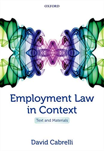 9780199644889: Employment Law in Context: Text and Materials
