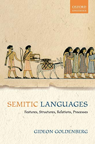 9780199644919: Semitic Languages: Features, Structures, Relations, Processes