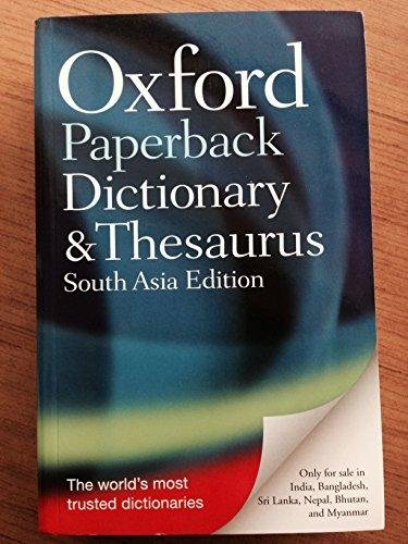 9780199645015: Oxford Paperback Dictionary & Thesaurus (South Asia Edition)