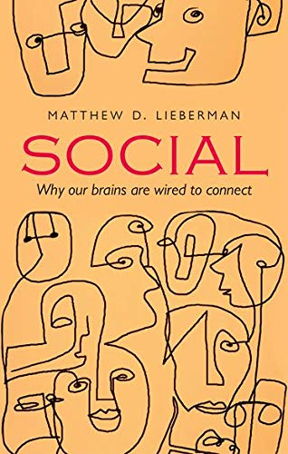 9780199645046: Social: Why our brains are wired to connect