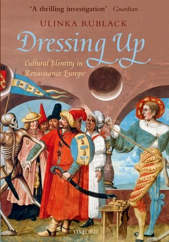 9780199645183: Dressing Up: Cultural Identity in Renaissance Europe
