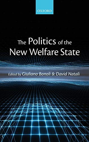 9780199645244: The Politics of the New Welfare State