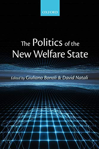 9780199645251: The Politics of the New Welfare State
