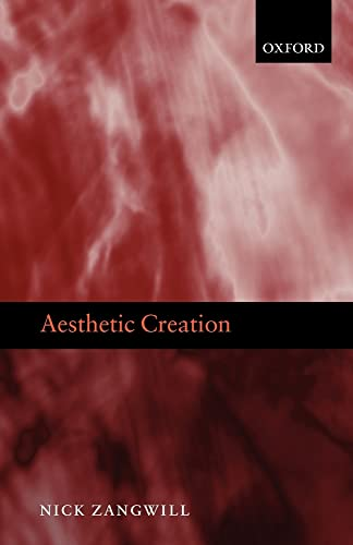9780199645305: Aesthetic Creation