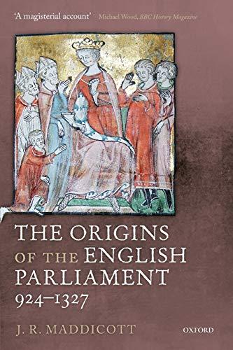 9780199645343: The Origins of the English Parliament, 924-1327