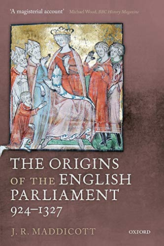 9780199645343: The Origins of the English Parliament, 924-1327