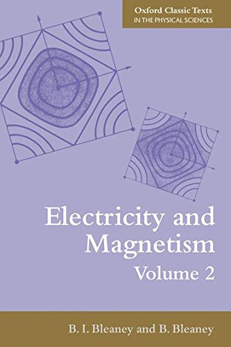 9780199645435: Electricity and Magnetism, Volume 2: Third Edition (Oxford Classic Texts in the Physical Sciences)