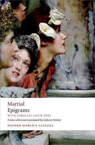 9780199645459: Epigrams: With parallel Latin text